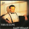 Gary Numan This Is Love 1986 UK